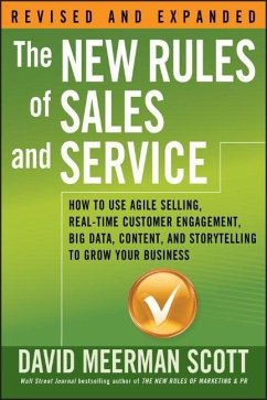 The New Rules of Sales and Service: How to Use ...