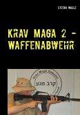 Krav Maga 2 - Waffenabwehr (eBook, ePUB)