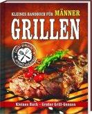 Kleines Handbuch für Männer-Grillen