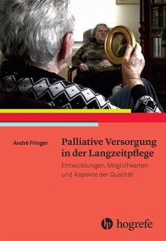 Palliative Versorgung in der Langzeitpflege