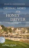 Dreimal Mord für Honey Driver (eBook, ePUB)
