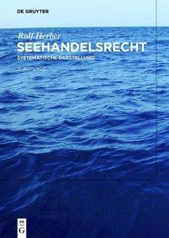 Seehandelsrecht (eBook, ePUB) - Herber, Rolf