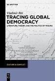 Tracing Global Democracy (eBook, ePUB)