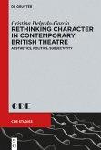 Rethinking Character in Contemporary British Theatre (eBook, ePUB)