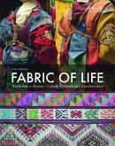 Fabric of Life - Textile Arts in Bhutan (eBook, PDF)