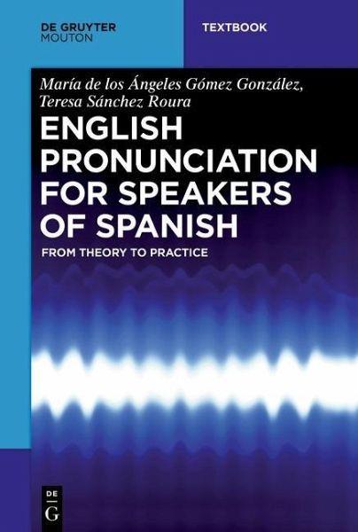 English Pronunciation for Speakers of Spanish (eBook, PDF)