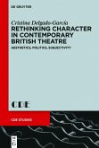 Rethinking Character in Contemporary British Theatre (eBook, PDF)