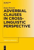 Adverbial Clauses in Cross-Linguistic Perspective (eBook, ePUB)
