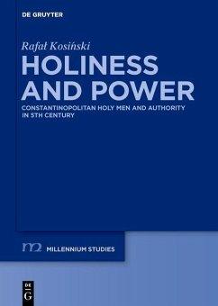 Holiness and Power (eBook, PDF) - Kosinski, Rafal