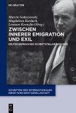 Zwischen Innerer Emigration und Exil (eBook, PDF)