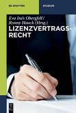 Lizenzvertragsrecht (eBook, ePUB)