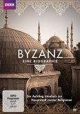Byzanz - Eine Biographie - Der Aufstieg Istanbuls zur Hauptstadt zweier Religionen