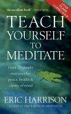 Teach Yourself To Meditate (eBook, ePUB)
