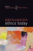Persuasion Ethics Today (eBook, PDF)