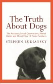 The Truth About Dogs (eBook, ePUB)