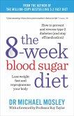 The 8-week Blood Sugar Diet (eBook, ePUB)