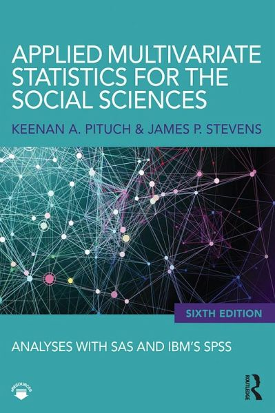 Applied Multivariate Statistics for the Social Sciences (eBook, PDF)