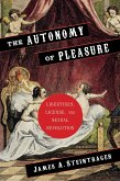 The Autonomy of Pleasure (eBook, ePUB)
