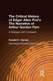 The Critical History of Edgar Allan Poe's The Narrative of Arthur Gordon Pym (eBook, ePUB)