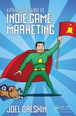 A Practical Guide to Indie Game Marketing (eBook, ePUB)