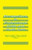 Perspectives in Professional Child and Youth Care (eBook, PDF)