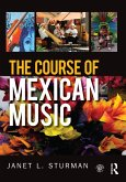 The Course of Mexican Music (eBook, PDF)