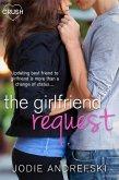 The Girlfriend Request (eBook, ePUB)
