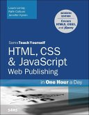 HTML, CSS & JavaScript Web Publishing in One Hour a Day, Sams Teach Yourself (eBook, ePUB)