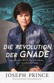 Die Revolution der Gnade (eBook, ePUB)