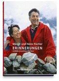 Margit und Heinz Fischer - Erinnerungen in Bildern und Geschichten