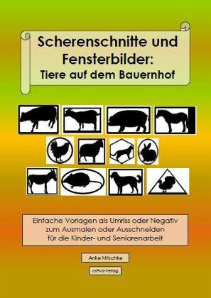 Scherenschnitte Und Fensterbilder Tiere Auf Dem Bauernhof