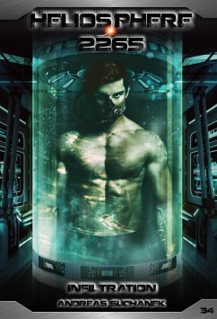 Infiltration / Heliosphere 2265 Bd.34 (eBook, ePUB) - Suchanek, Andreas