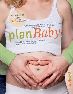 planBaby (eBook, ePUB) - Friese, Klaus; Dudenhausen, Joachim W.; Kirschner, Renate; Kirschner, Wolf