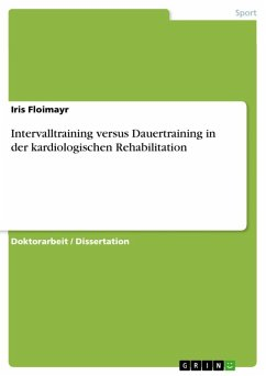 Intervalltraining versus Dauertraining in der kardiologischen Rehabilitation (eBook, ePUB)