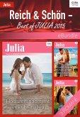 Reich & Schön - Best of Julia 2015 (eBook, ePUB)