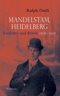 Mandelstam, Heidelberg (eBook, ePUB) - Dutli, Ralph