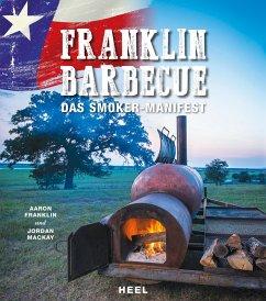 Franklin Barbecue (eBook, ePUB) - Franklin, Aaron; MacKay, Jordan