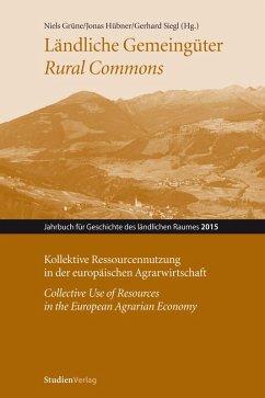 Ländliche Gemeingüter / Rural Commons (eBook, ePUB)