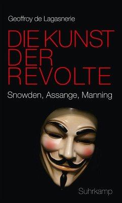 Die Kunst der Revolte (eBook, ePUB) - De Lagasnerie, Geoffroy