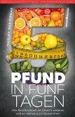 Fünf Pfund in fünf Tagen (eBook, ePUB)