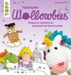 Fabelhafte Wollowbies (eBook, PDF) - Ganseforth, Jana