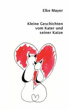 Kleine Geschichten vom Kater und seiner Katze (eBook, ePUB)