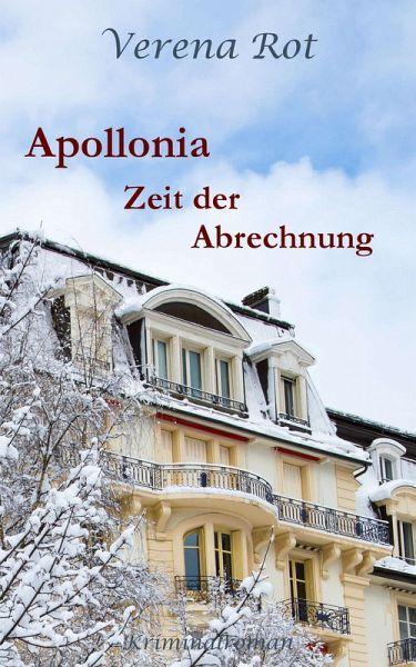 Apollonia: Zeit der Abrechnung (eBook, ePUB) - Rot, Verena