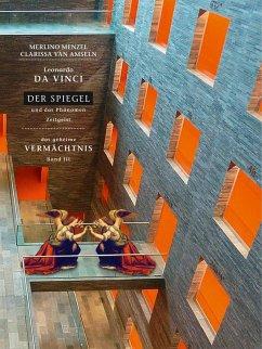 Leonardo da Vinci - Der Spiegel - und das Phänomen Zeitgeist (eBook, ePUB)