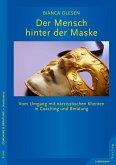 Der Mensch hinter der Maske (eBook, PDF)