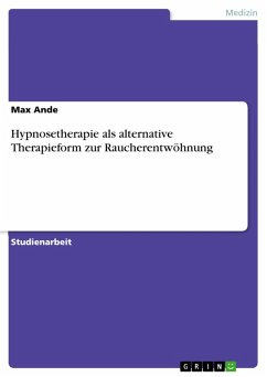 Hypnosetherapie als alternative Therapieform zur Raucherentwöhnung (eBook, PDF)