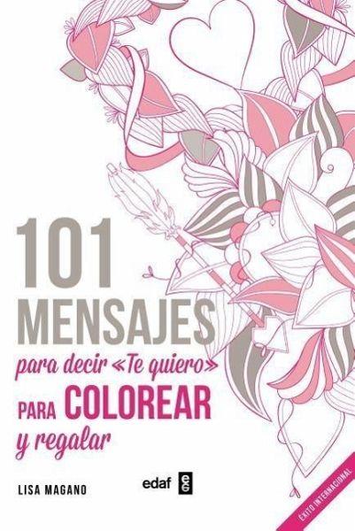 101 Mensajes Para Decir Te Quiero Von Lisa Magano Als Taschenbuch