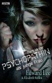 Porträt der Psychopathin als junge Frau (eBook, ePUB)
