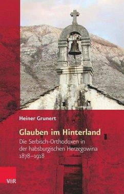 Glauben im Hinterland (eBook, PDF) - Grunert, Heiner