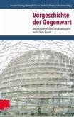 Vorgeschichte der Gegenwart (eBook, PDF)